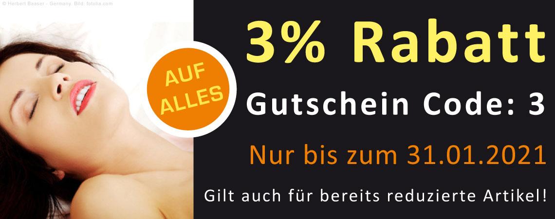 3% Rabatt auf alle Analplugs, Dildos und Gleitgele.